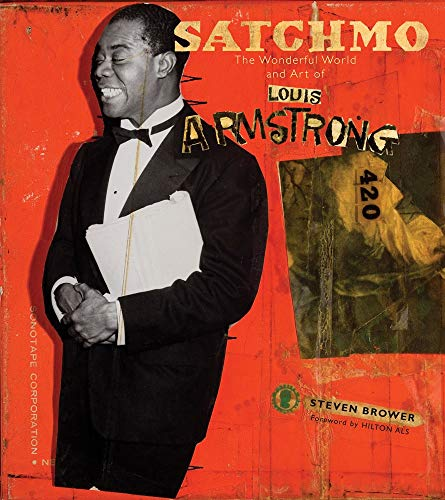 9780810995284: Satchmo: The Wonderful World and Art of Louis Armstrong
