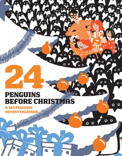 9780810995550: 24 Penguins Before Christmas: A 365 Penguins Advent Calendar