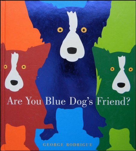 9780810995765: Are You Blue Dog's Friend?