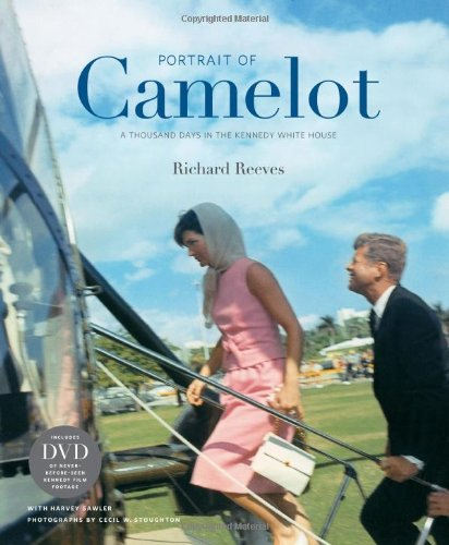 9780810995857: Portrait of Camelot: A Thousand Days in the Kennedy White House