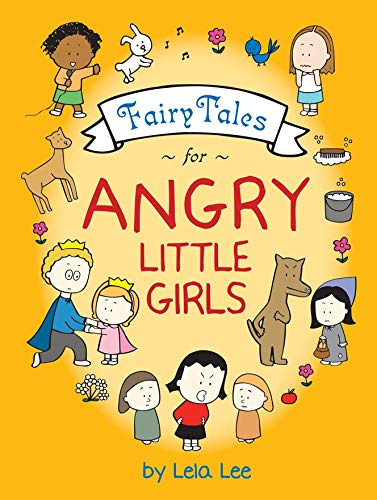 9780810995932: Fairy Tales for Angry Little Girls