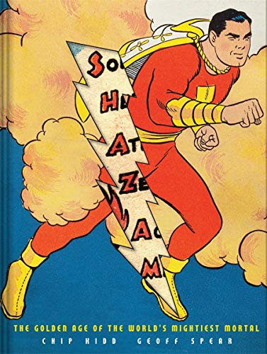9780810995963: Shazam!: The Golden Age of the World's Mightiest Mortal