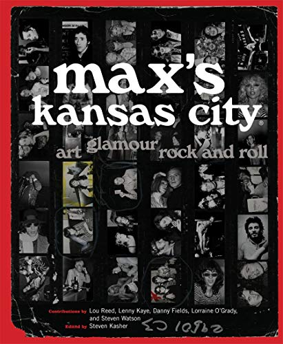 9780810995970: Max's Kansas City: Art, Glamour, Rock and Roll