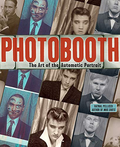 9780810996113: Photobooth: The Art of the Automatic Portrait