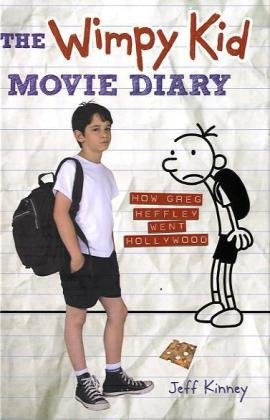 9780810996168: The Wimpy Kid Movie Diary: How Greg Heffley Went Hollywood (Diary of a Wimpy Kid)