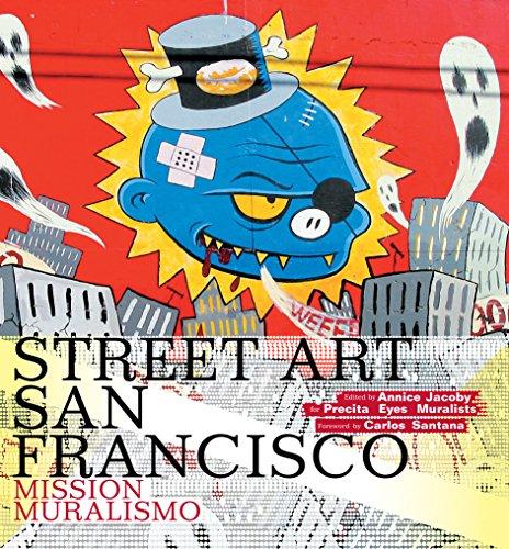 9780810996359: Street Art San Francisco: Mission Muralismo