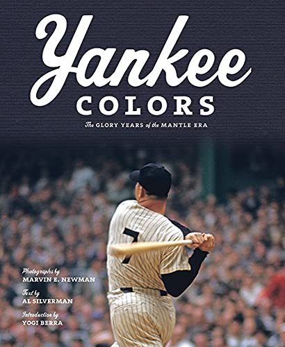 9780810996380: Yankee Colors: The Glory Years of the Mantle Era