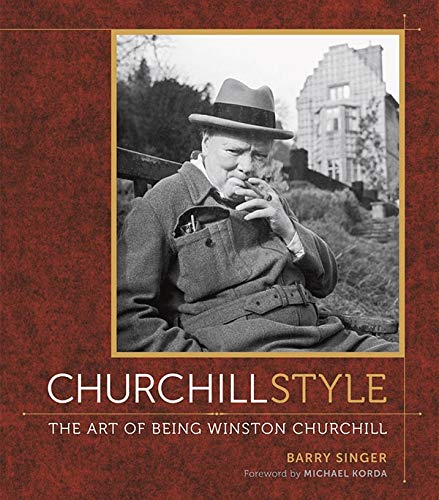 9780810996434: Churchill Style: The Art of Being Winston Churchill