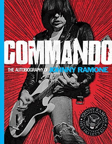 9780810996601: Commando: The Autobiography of Johnny Ramone