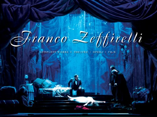 9780810996816: Franco Zeffirelli: Complete Works - Theatre, Opera, Film
