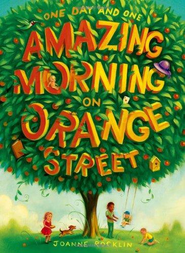 9780810997196: One Day and One Amazing Morning on Orange Street