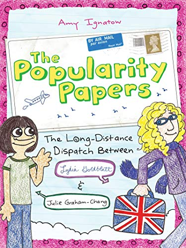 9780810997240: The Long-Distance Dispatch Between Lydia Goldblatt and Julie Graham-Chang (The Popularity Papers #2)