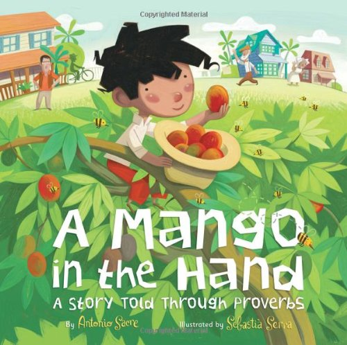 9780810997349: A Mango in the Hand: A Story Told Through Proverbs