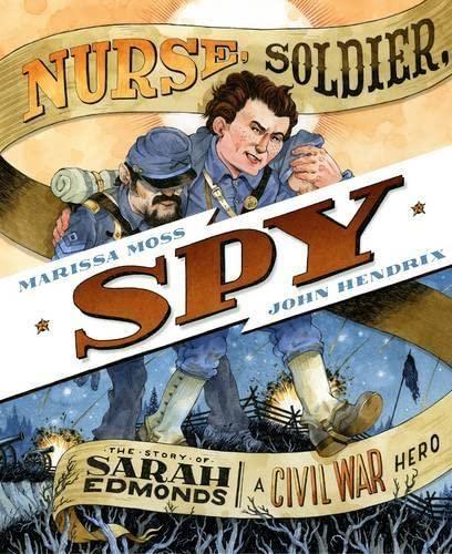 9780810997356: Nurse, Soldier, Spy: The Story of Sarah Edmonds, a Civil War Hero