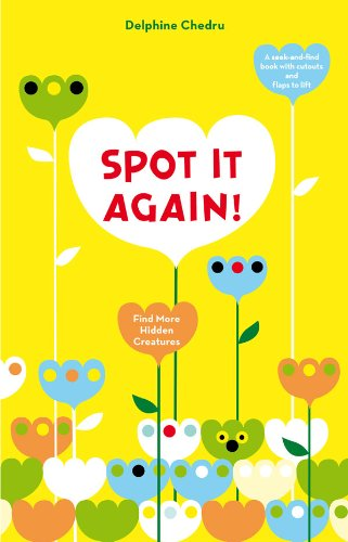 9780810997363: Spot It Again!: Find More Hidden Creatures (Lift the Flap)