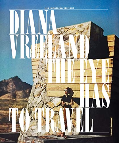9780810997431: Diana Vreeland: The Eye Has to Travel