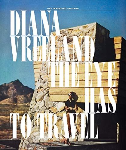 9780810997431: Diana Vreeland: The Eye Has to Travel