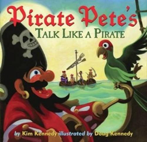 9780810997578: Pirate Pete's Talk Like a Pirate