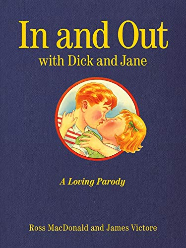 In and Out with Dick and Jane: Ross MacDonald, James