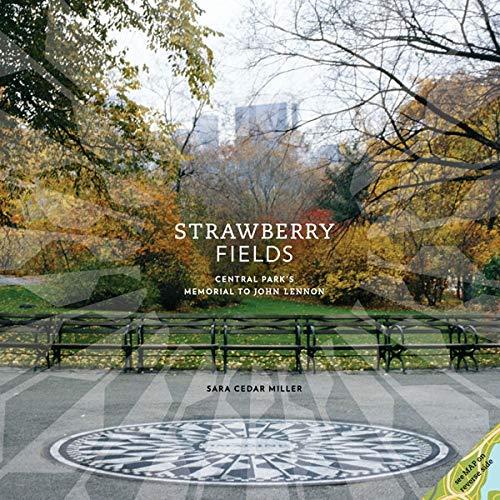 9780810997868: Strawberry Fields: Central Park's Memorial to John Lennon