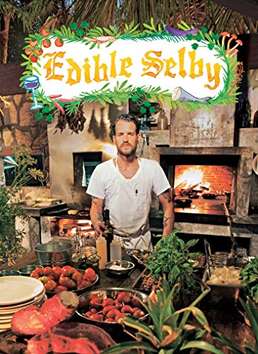 9780810998049: Edible Selby (The Selby)