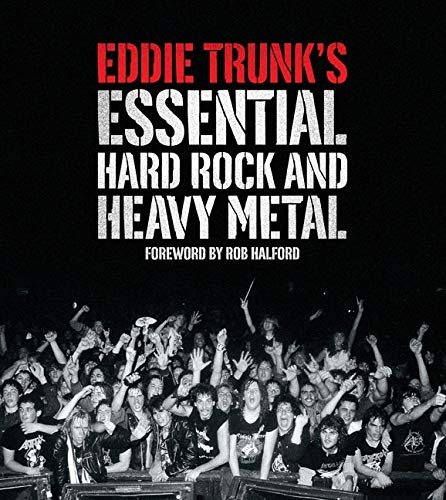 9780810998315: Eddie Trunk's Essential Hard Rock and Heavy Metal
