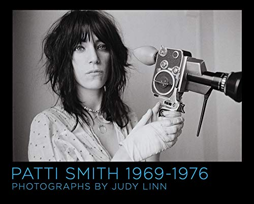 Patti Smith 1969-1976 (Signed First Edition): Judy Linn (author); Patti Smith (afterword)