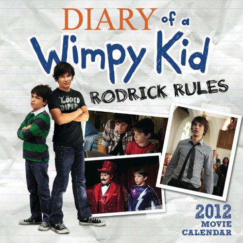 9780810998711: The Diary of a Wimpy Kid Movie Wall Calendar: Rodrick Rules 2011-2012 Movie Wall Calendar
