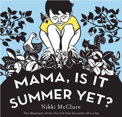 Mama Is It Summer Yet UK Edit: Nikki Mcclure