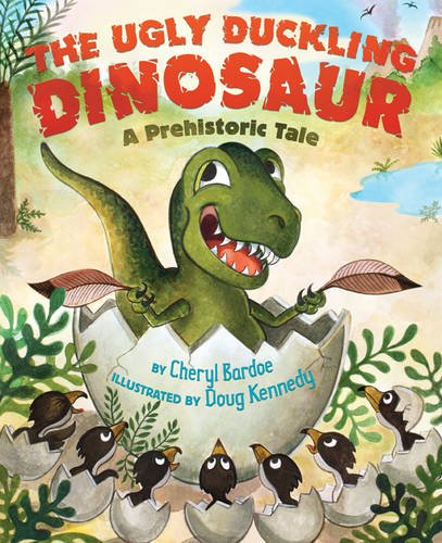 9780810998766: The Ugly Duckling Dinosaur: A Prehistoric Tale