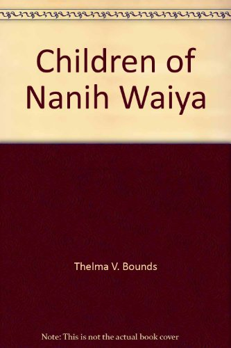 9780811100236: Children of Nanih Waiya