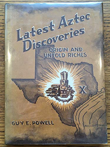 Latest Aztec Discoveries: Origin and Untold Riches