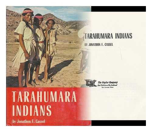 Tarahumara Indians: Cassel, Jonathon F
