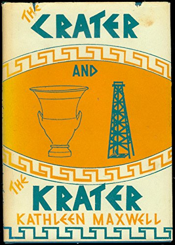 The Crater and the Krater: Kathleen Maxwell