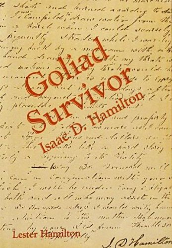 9780811104173: Goliad survivor Isaac D. Hamilton