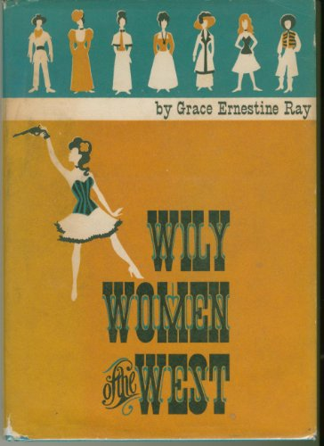Wily Women of the West