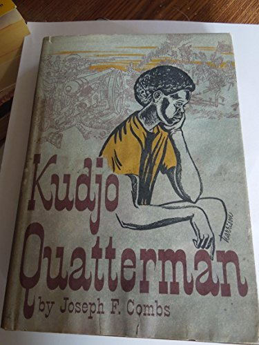 Kudjo Quatterman,: Combs, Joseph Franklin