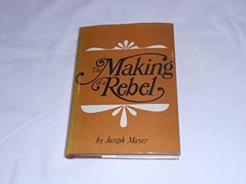 The Making of a Rebel: Mayer, Joseph