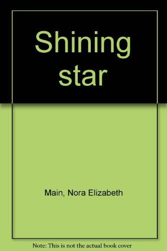 Shining Star: Nora Beth Main