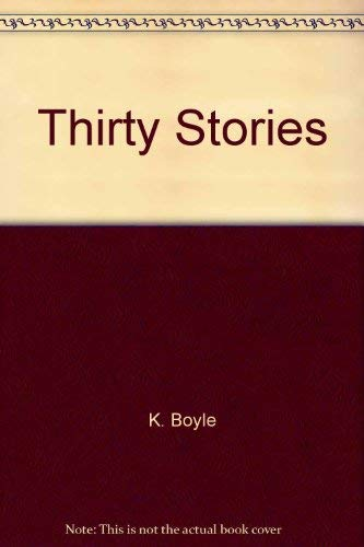 9780811200134: Thirty Stories