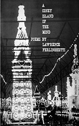 A Coney Island of the Mind: Poems: Lawrence Ferlinghetti