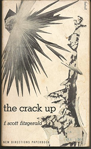 9780811200516: The Crack Up