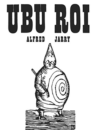 Ubu Roi (New Directions Paperbook): Alfred Jarry
