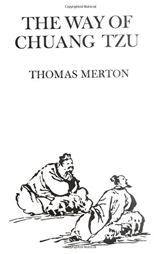 The Way of Chuang Tzu (First Edition) (New Directions Paperbook): Thomas Merton