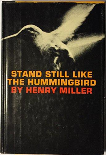 9780811201148: Stand Still Like the Hummingbird