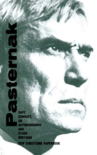 Safe Conduct: An Autobiography and Other Writings: Boris Pasternak