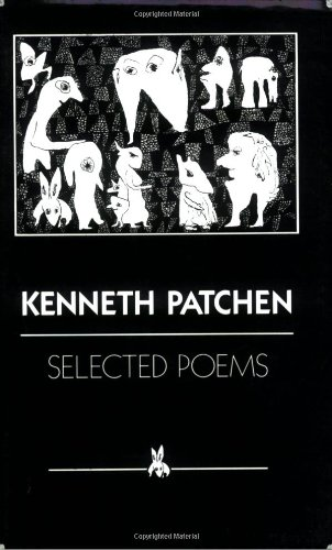 Selected Poems: Kenneth Patchen