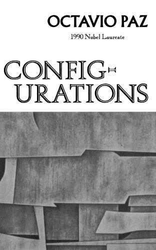 Configurations: Octavio Paz