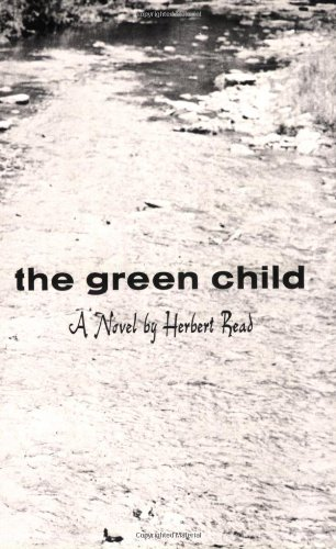 9780811201728: The Green Child