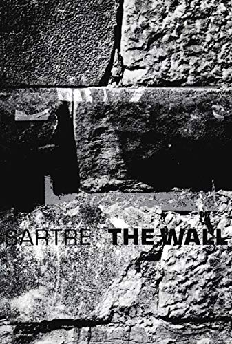 9780811201902: The Wall: (Intimacy) and Other Stories (New Directions Paperbook)
